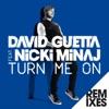 Stream & download Turn Me On (feat. Nicki Minaj) [Remixes] - EP