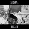 Bleach (Deluxe Edition) by Nirvana album reviews