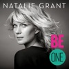 Be One (Deluxe Version) by Natalie Grant album reviews