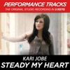 Stream & download Steady My Heart (Performance Tracks) - EP