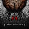 Stream & download Humanity's Last Breath
