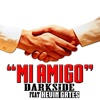 Stream & download Mi Amigo (feat. Kevin Gates) - Single