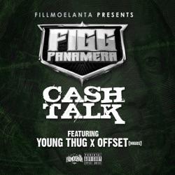 Listen Cash Talk (feat. Young Thug & Offset) - Single album