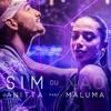 Stream & download Sim ou não (feat. Maluma) - Single