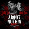 Stream & download About Nuthin' (Remix) [feat. Kevin Gates] - Single