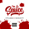 Stream & download I.S.S. I'm So Sauce (feat. Young Dolph] [Remix] [Radio Edit] - Single