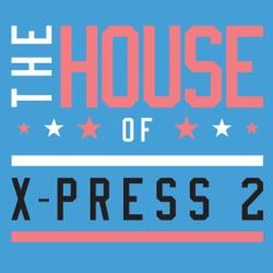 Listen The House of X-Press 2 album