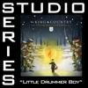 Stream & download Little Drummer Boy (Studio Series Performance Track) - - EP