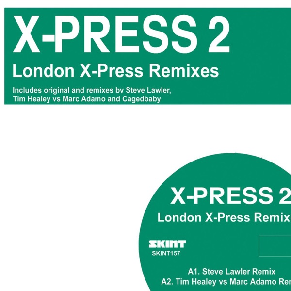 London Xpress (Cagedbaby Chateau Remix) by X-Press 2 song reviws