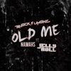 Stream & download Old Me (feat. Namahs & Jelly Roll) - Single