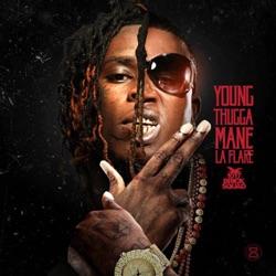 Listen Young Thugga Mane La Flare album