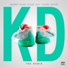 Stream & download KD (feat. Young Dolph) [Remix] - Single