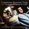 Lonesome Skynyrd Time featuring Larry Cordle & LST: A Bluegrass Tribute to Lynyrd Skynyrd by Larry Cordle & Lonesome Standard Time album reviews