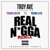 Stream & download Real N*gga (Remix) [feat. T.I., Young Dolph & Young Lito] - Single