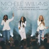 Stream & download Say Yes (Stellar Awards 2015) [Live] [feat. Beyoncé & Kelly Rowland] - Single