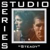 Stream & download Steady (Studio Series Performance Track) - - EP