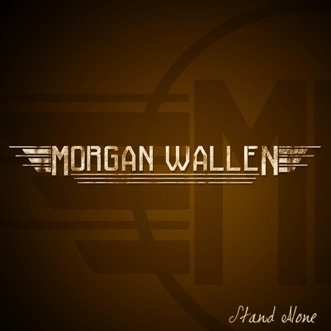 Stand Alone - EP by Morgan Wallen album reviews, ratings, credits