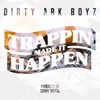 Stream & download Trappin Made It Happen (feat. Young Dolph) - Single
