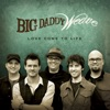 Love Come to Life by Big Daddy Weave album reviews