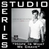 Stream & download Hope Is What We Crave (Studio Series Performance Track) - - EP
