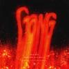 Stream & download Gang (feat. Machine Gun Kelly) - Single