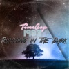 Running in the Dark by Timecop1983 album reviews