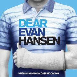 You Will Be Found by Ben Platt, Kristolyn Lloyd, Will Roland, Laura Dreyfuss & Original Broadway Cast of Dear Evan Hansen listen, download