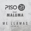 Stream & download Me Llamas (Remix) [feat. Maluma] - Single
