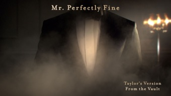 Mr. Perfectly Fine (Taylor's Version) (From The Vault) by Taylor Swift album reviews, ratings, credits